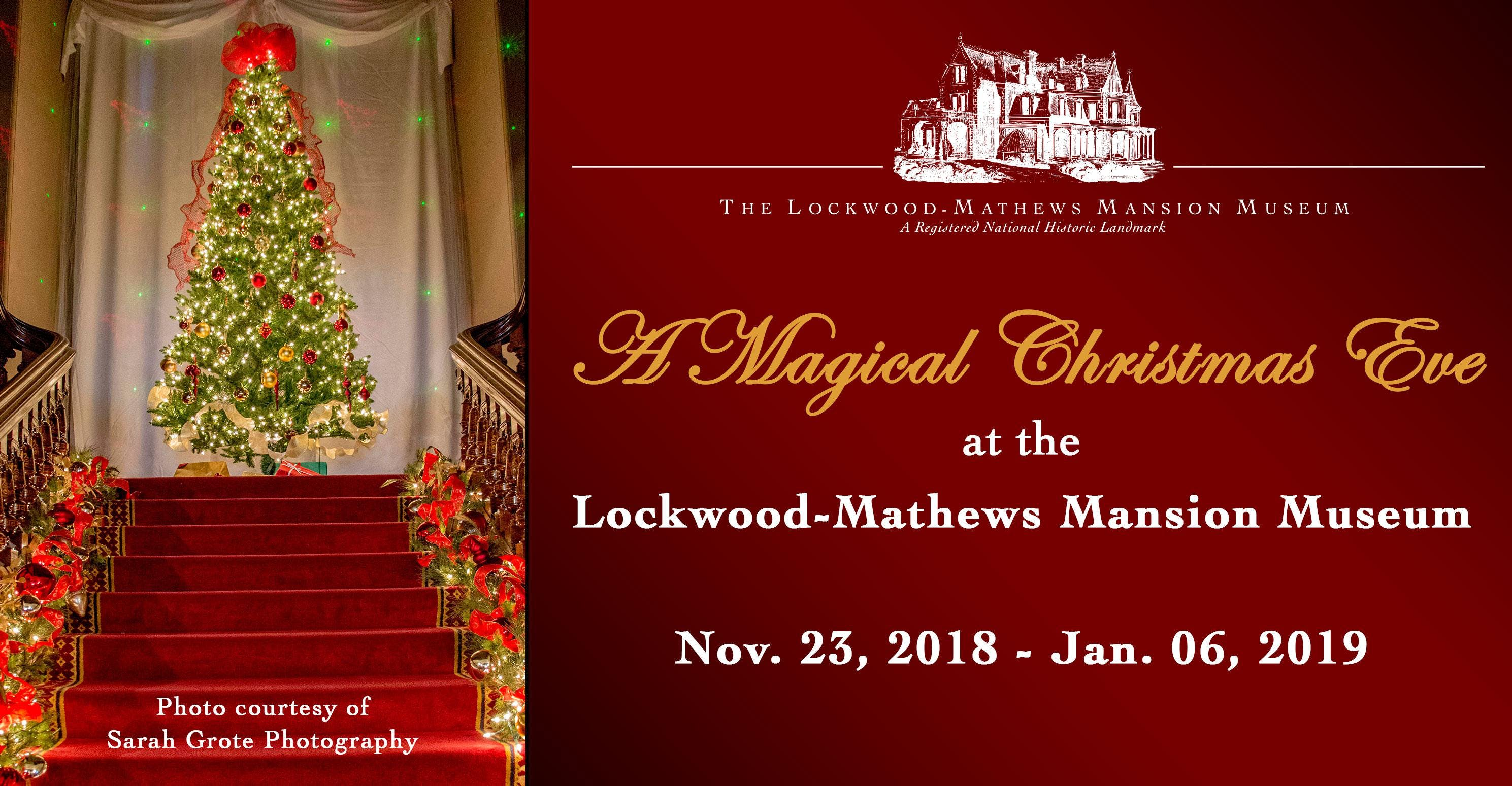 Christmas Eve 2019 12:00 p.m.   A Magical Christmas Eve at the Lockwood Mathews
